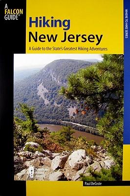 Hiking New Jersey By Decoste, Paul E./ Duponte, Ronald J., Jr.